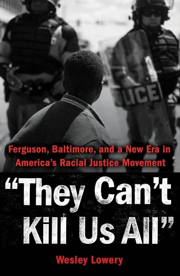 'They Can't Kill Us All' by Wesley Lowery