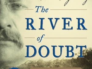 'The River of Doubt' by Candice Millard