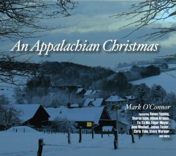 Mark O'Connor - An Appalachian Christmas (OMAC-16)