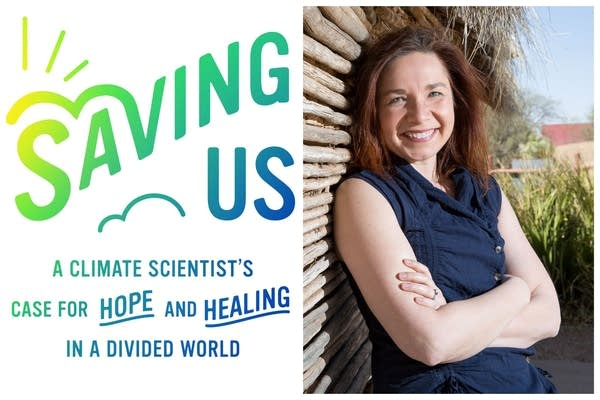 """A photo collage of book cover """"Saving Us"""" and author Katharine Hayhoe"""