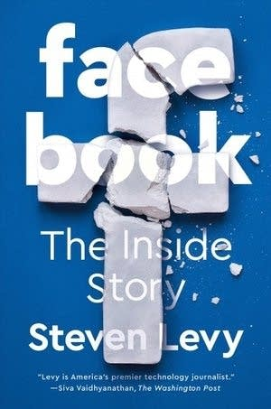 'Facebook: The Inside Story' by Steven Levy