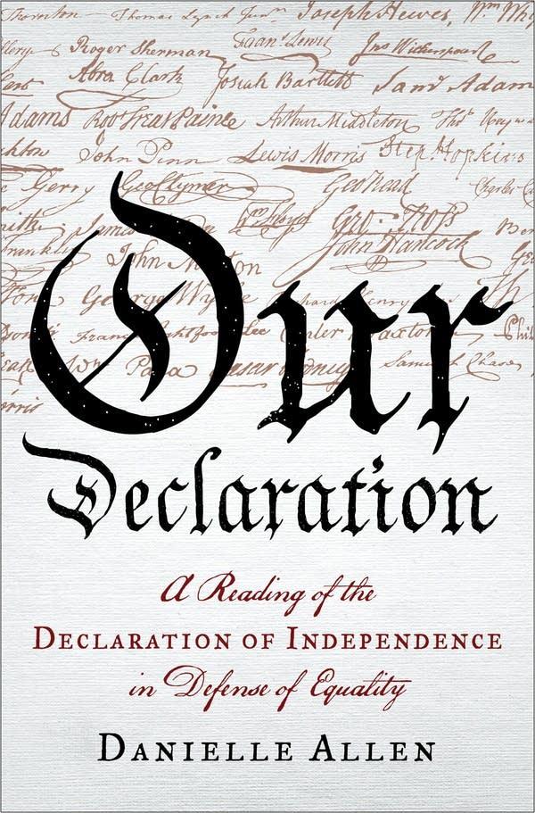 'Our Declaration' by Danielle Allen