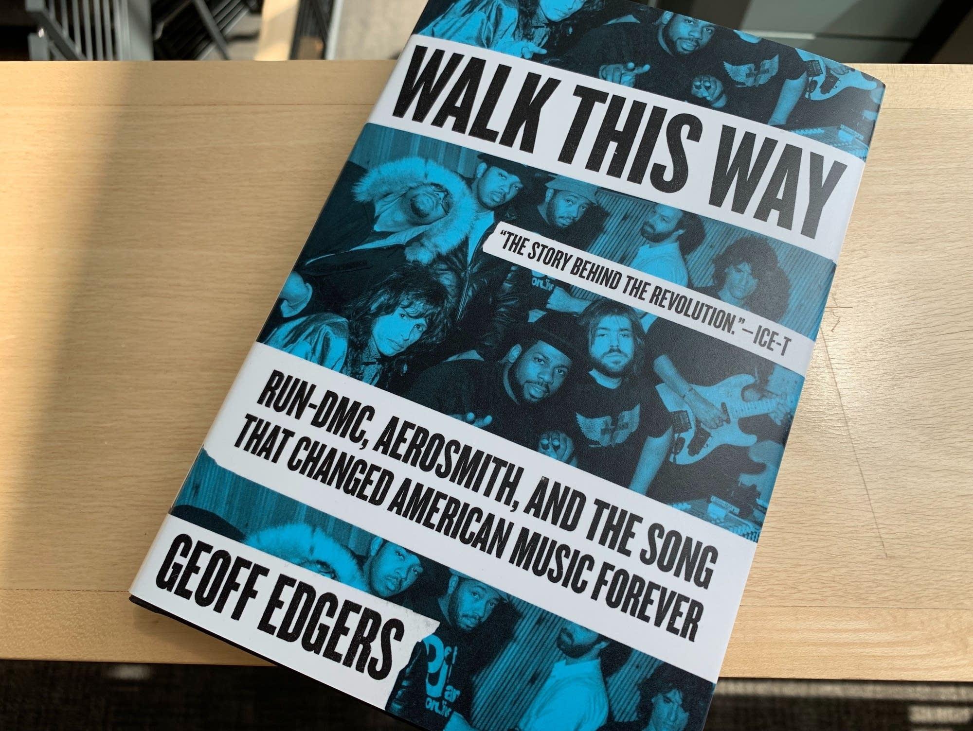 Geoff Edgers's 'Walk This Way.'