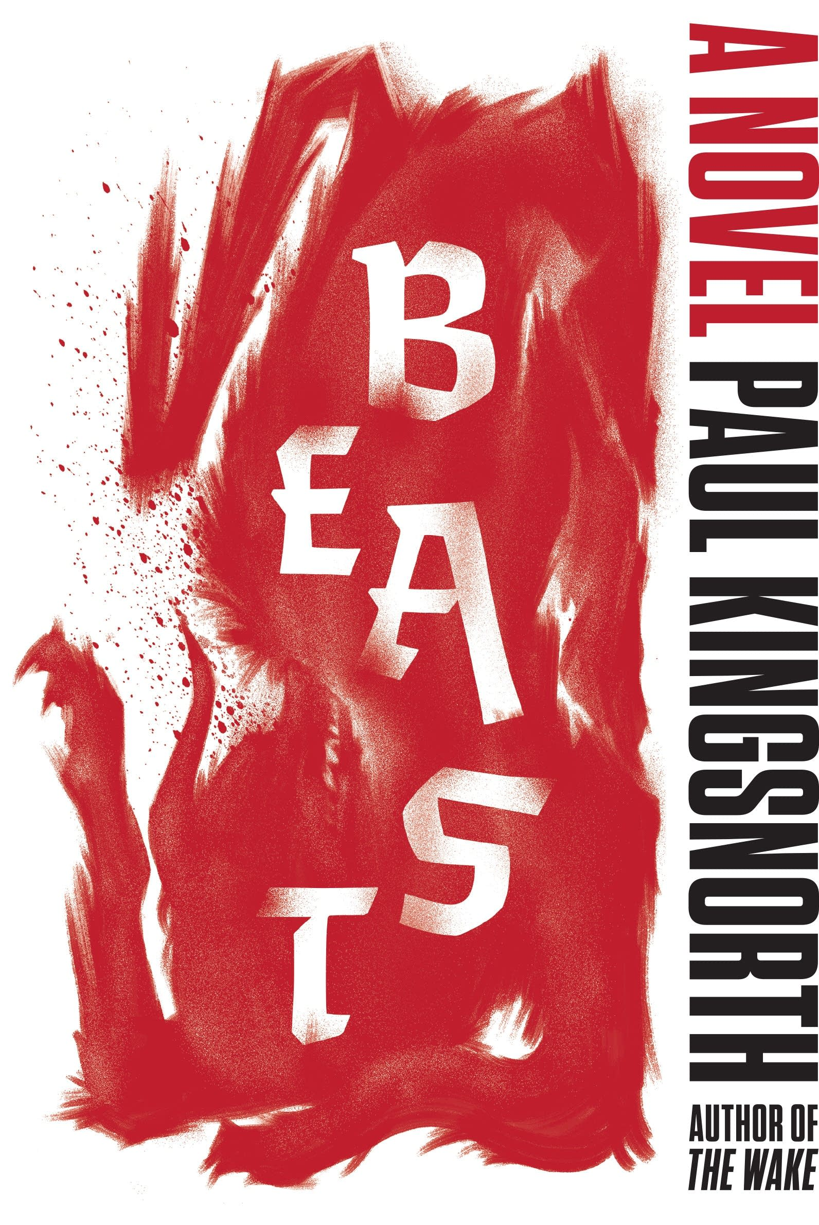 Beast. by Paul Kingsnorth