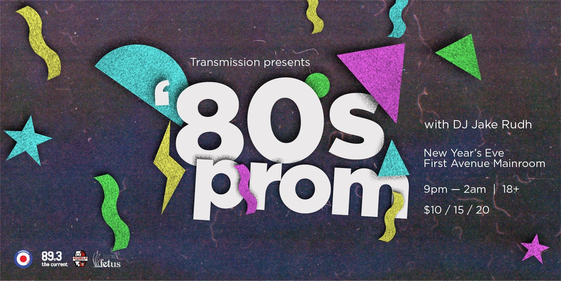 Transmission's '80s Prom New Years Eve