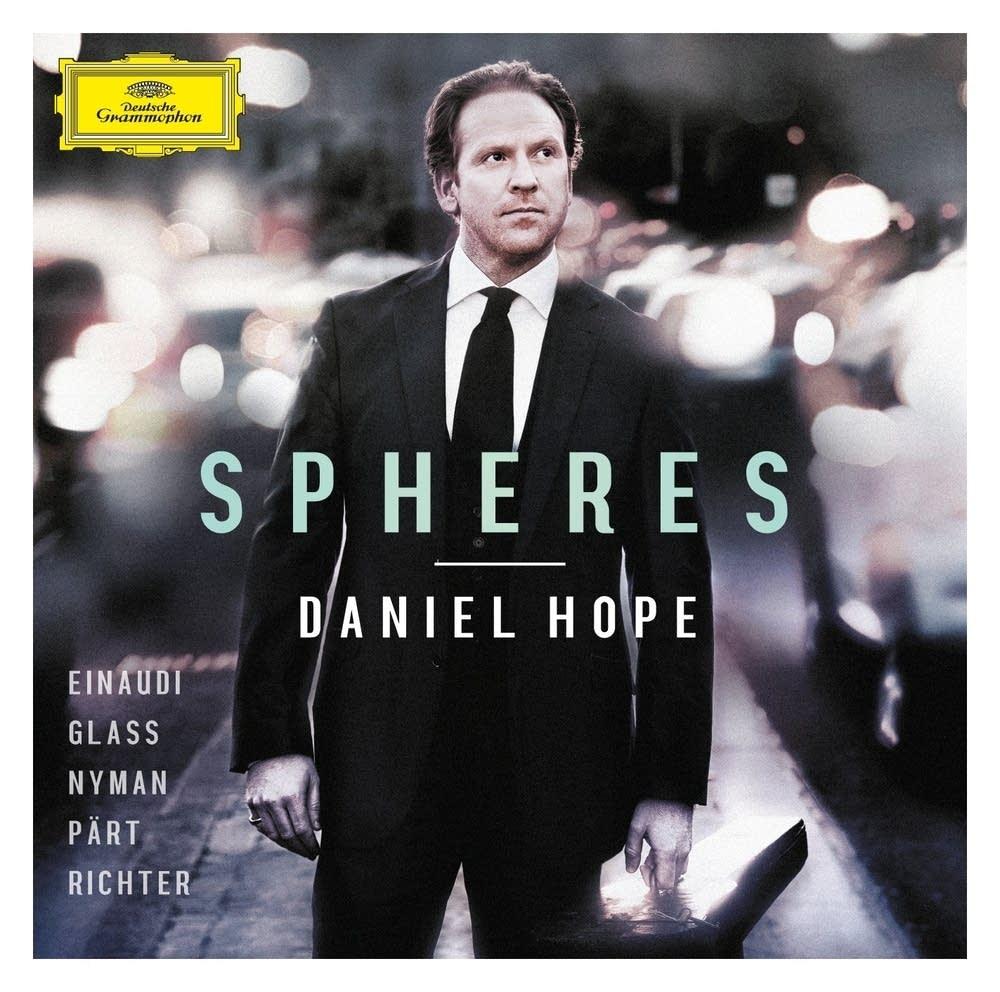 Daniel Hope - 'Spheres'