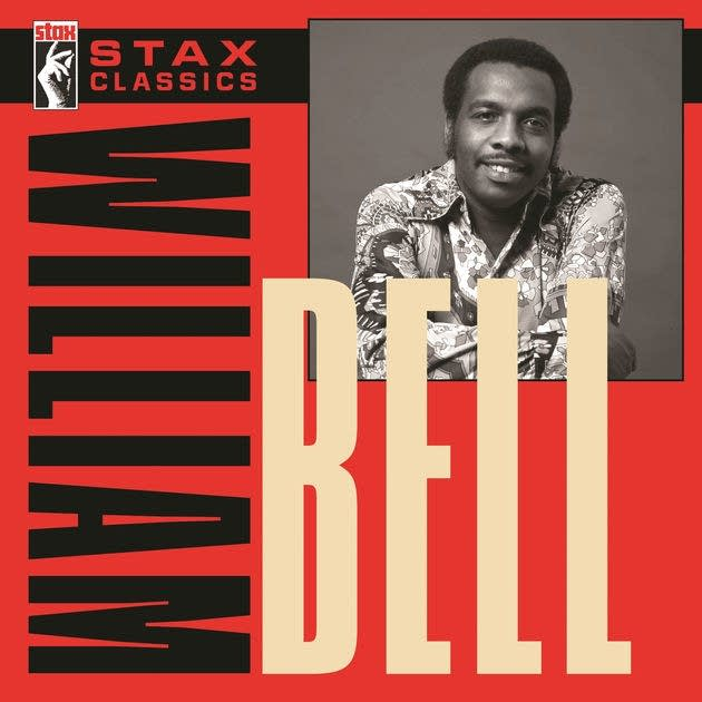 Stax Classics William Bell