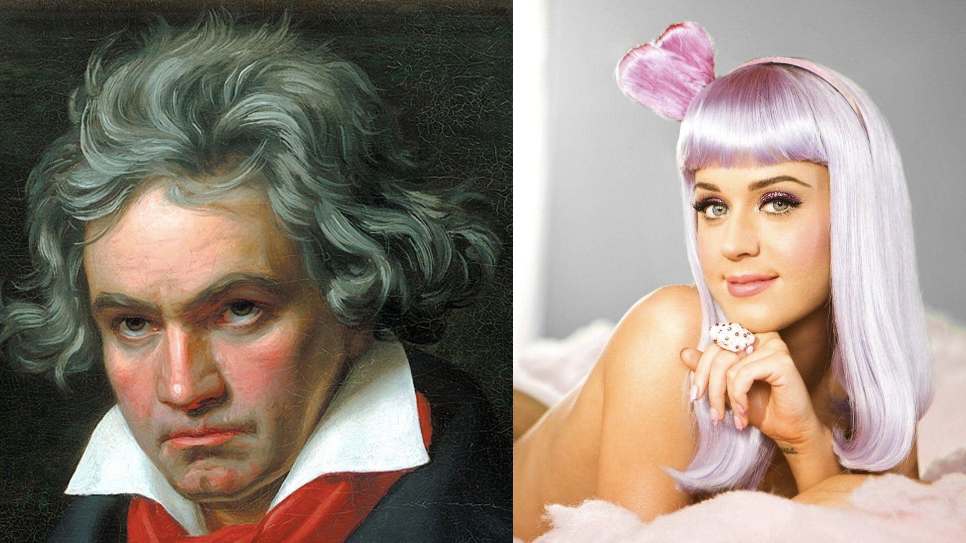 Ludwig van Beethoven and Katy Perry