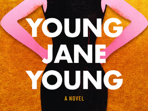 """The cover for """"Young Jane Young"""""""