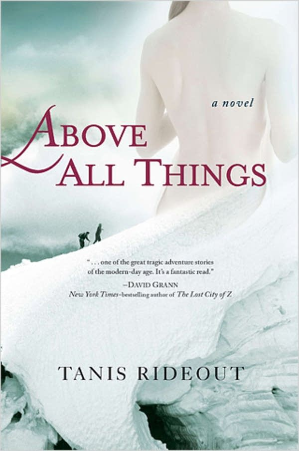 'Above All Things' by Tanis Rideout