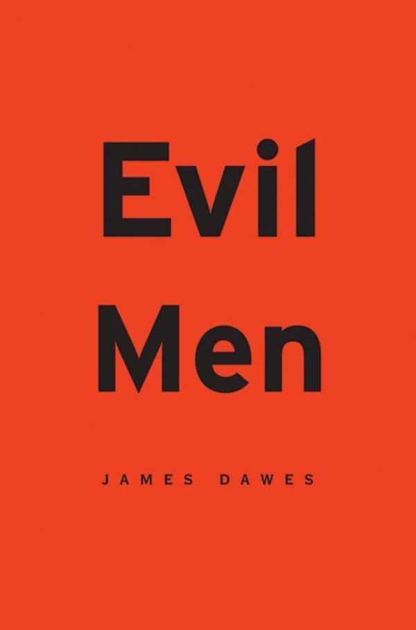 """""""Evil Men"""""""