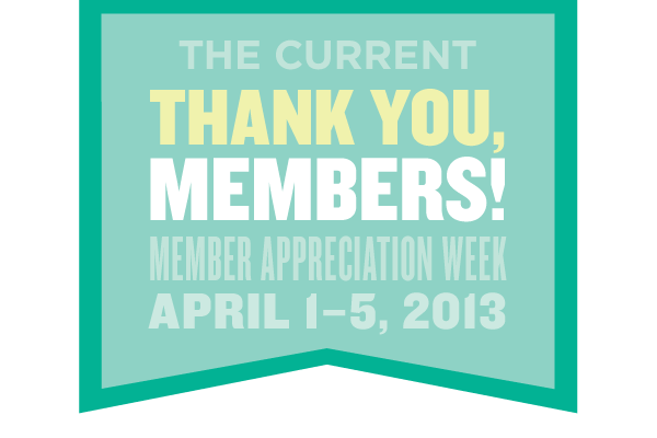 Member Appreciation Week 2013