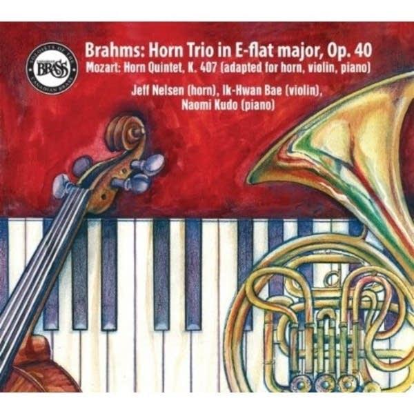 Brahms: Horn Trio & Mozart: Horn Quintet