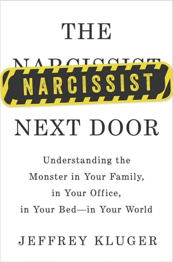 'The Narcissist Next Door'