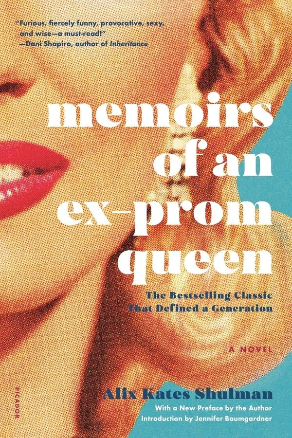 'Memoirs of an Ex-Prom Queen' by Alix Kates Shulman