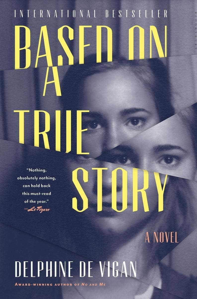 'Based on a True Story' by Delphine de Vigan