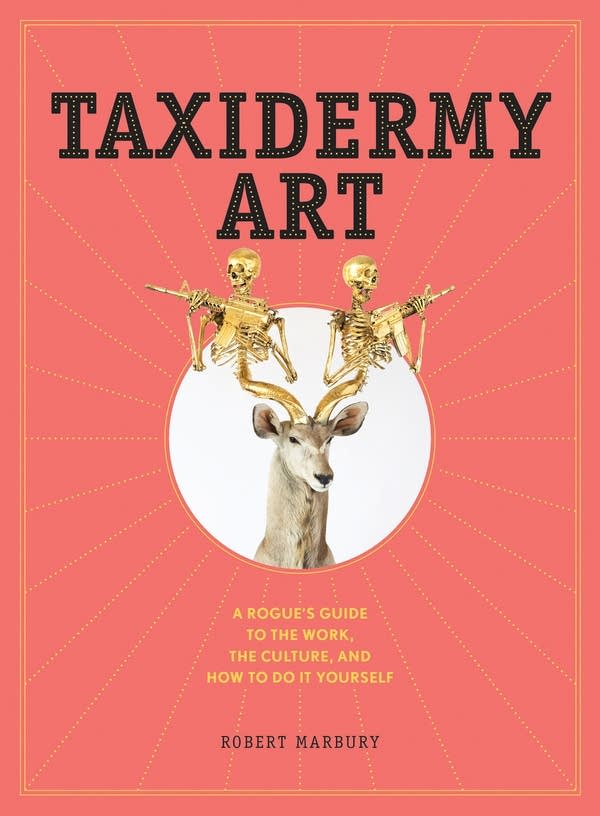 "Robert Marbury's ""Taxidermy Art"""