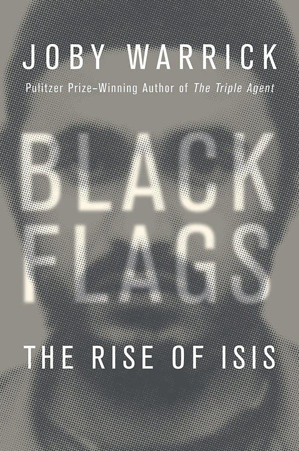 'Black Flags' by Joby Warrick