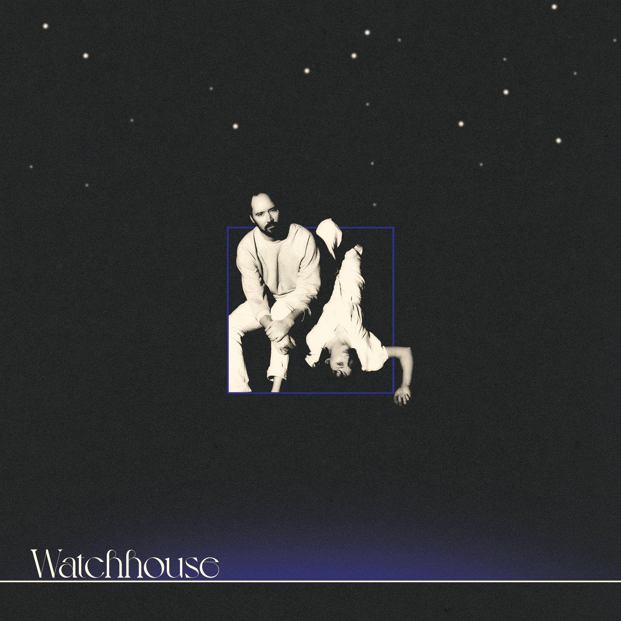 Watchhouse self-titled album
