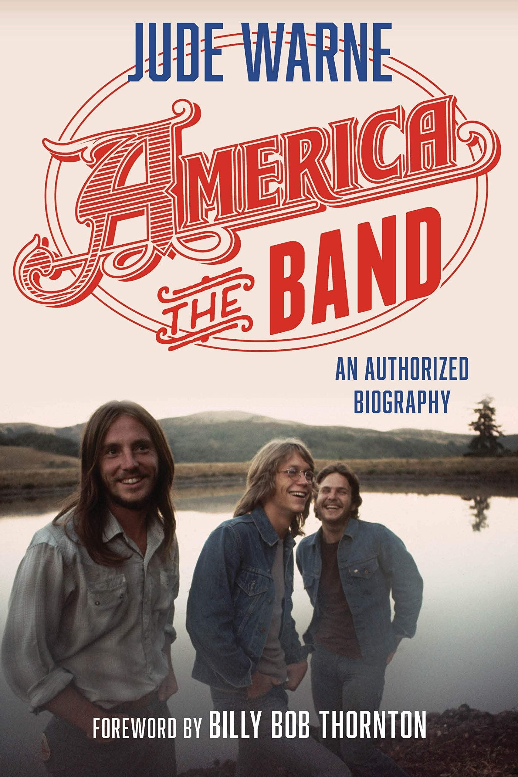 'America, the Band: An Authorized Biography.'