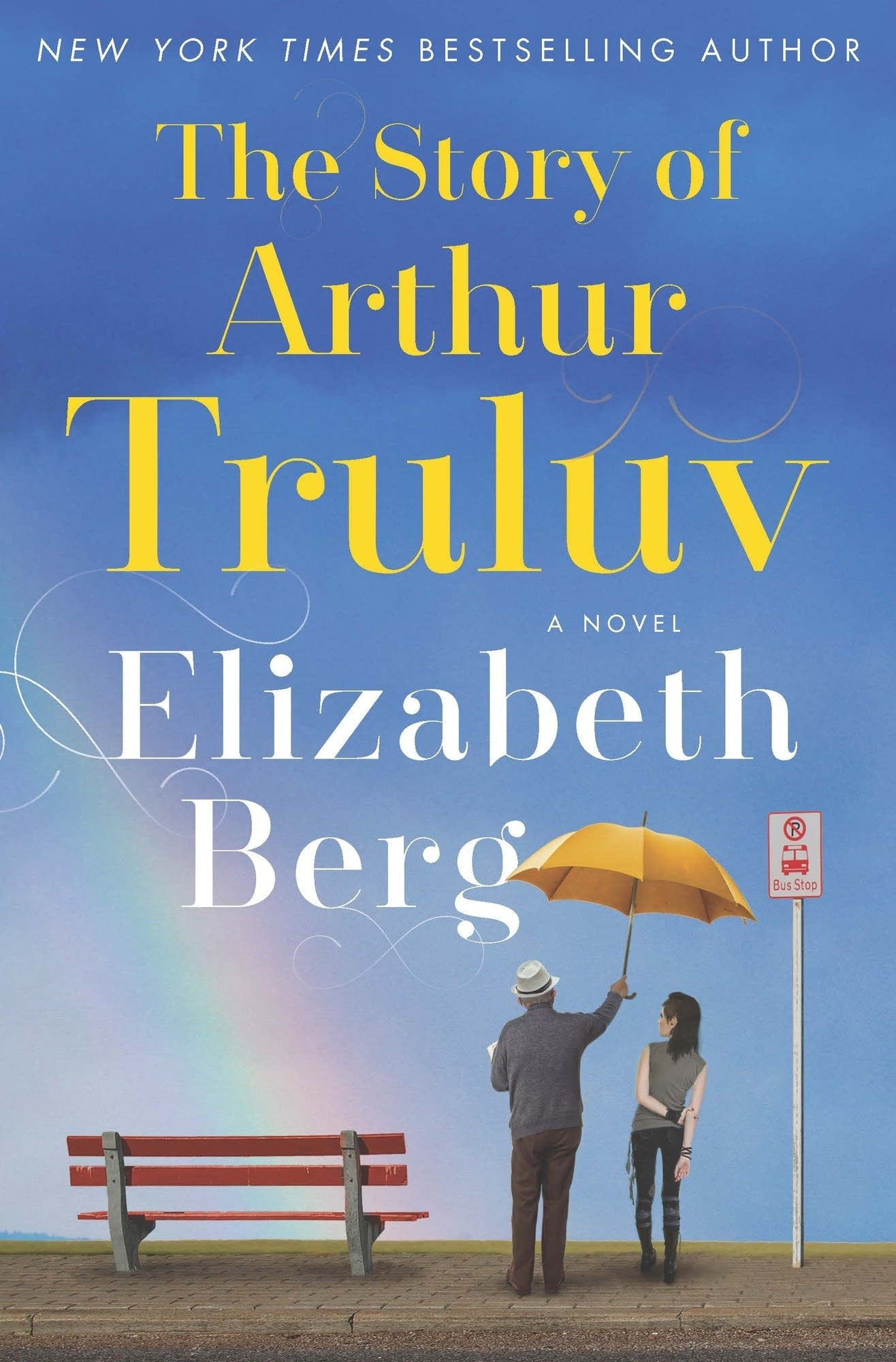 'The Story of Arthur Truluv' by Elizabeth Berg
