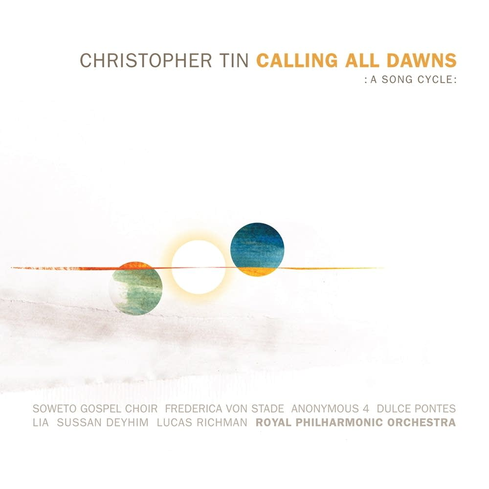 Christopher Tin - Calling All Dawns