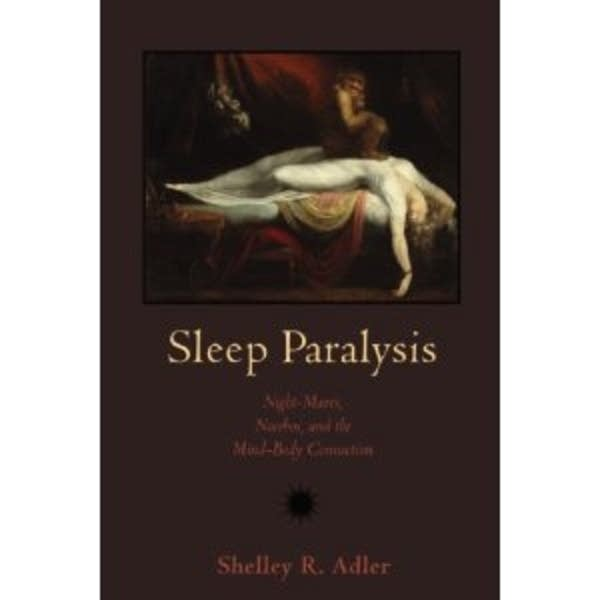 Sleep Paralysis by Shelley Adler
