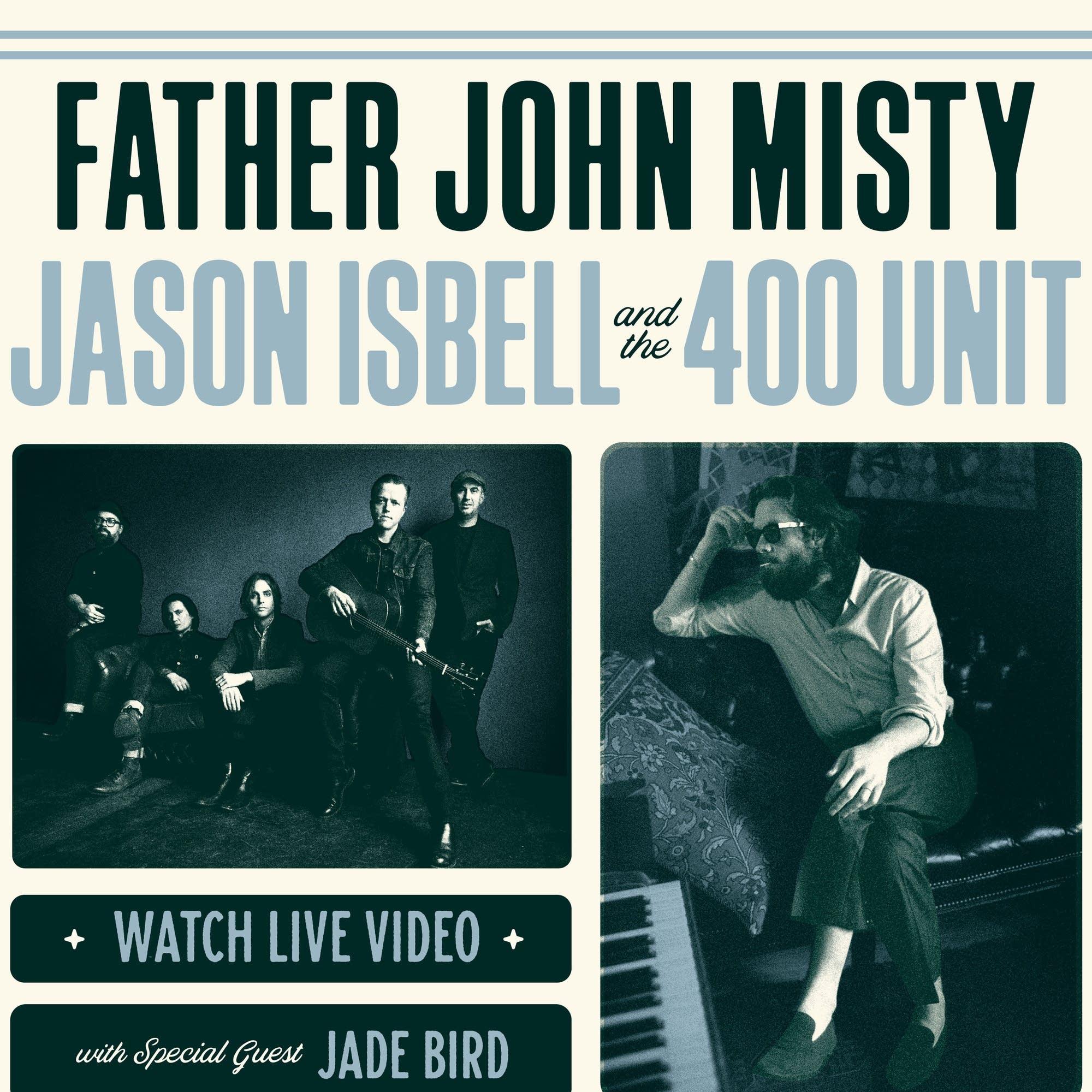 Father John Misty, Jason Isbell and Jade Bird