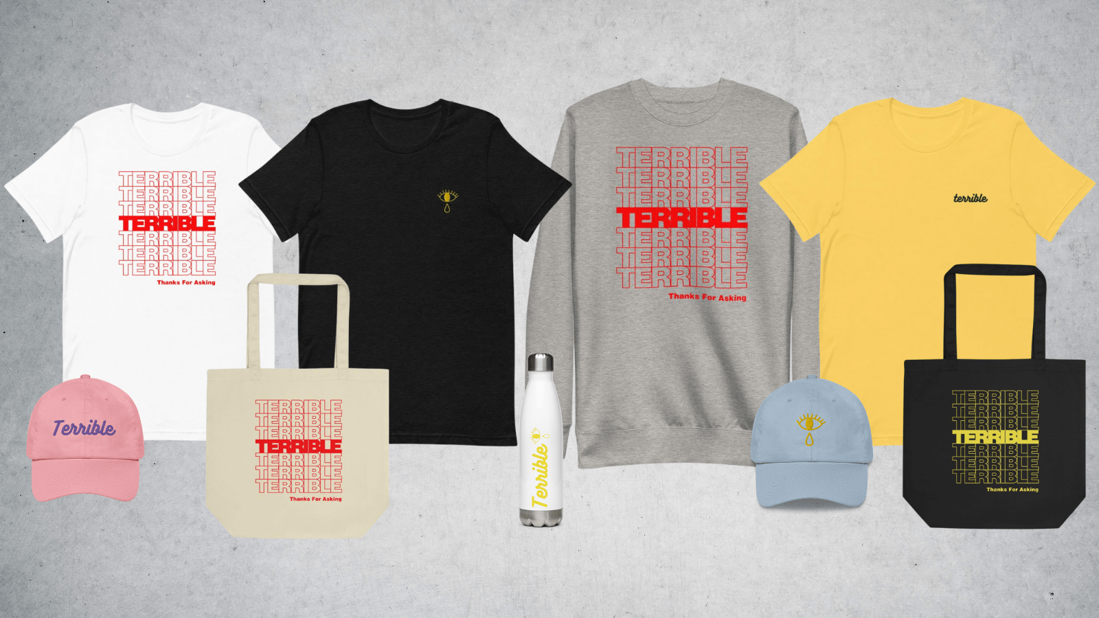 """collage of various """"Terrible, Thanks for Asking"""" merchandise"""