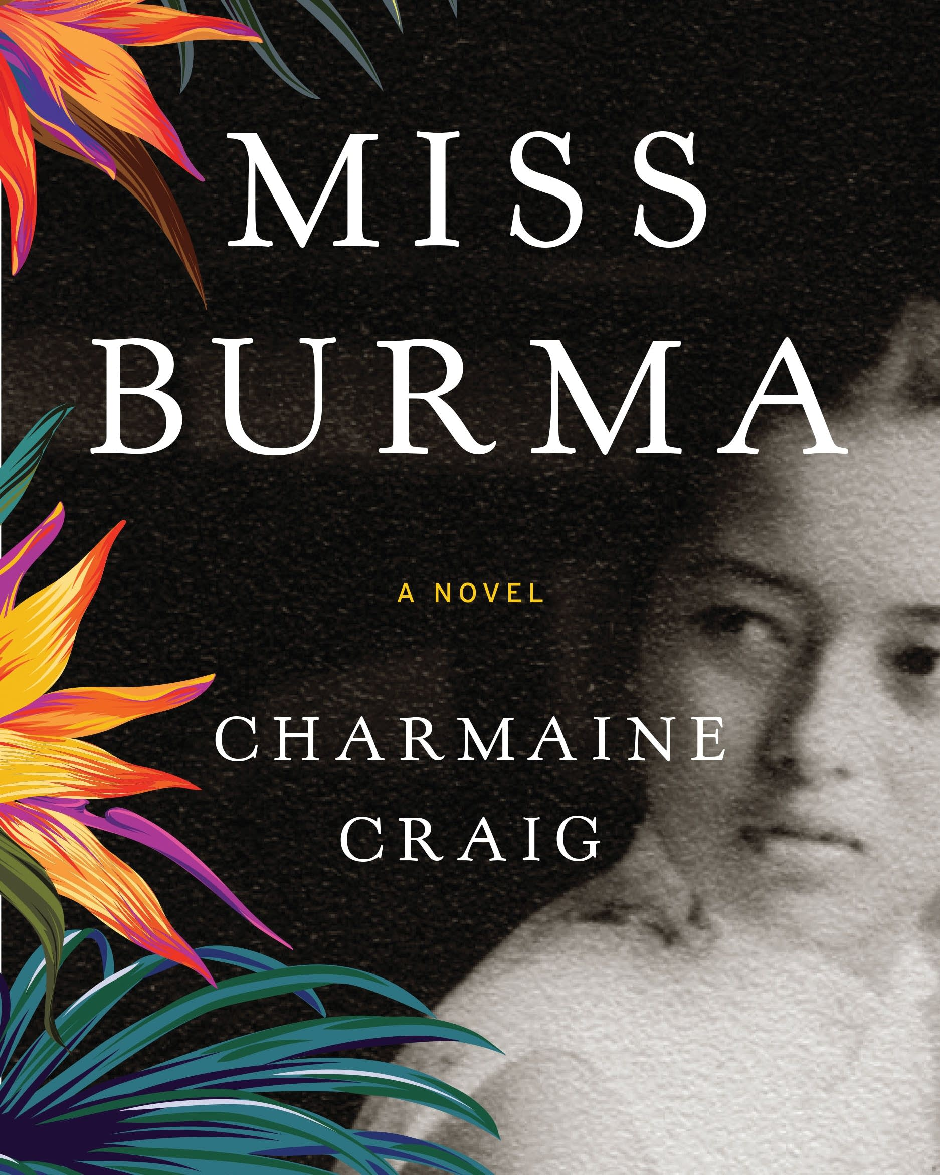 Charmaine Craig's novel, 'Miss Burma'