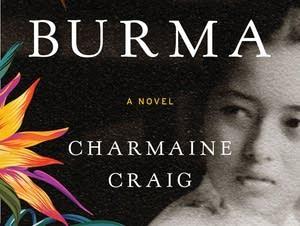Charmaine Craig's novel, 'Miss Burma'
