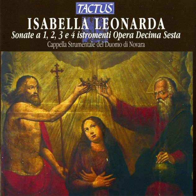 The Sonatas of Isabella Leonarda