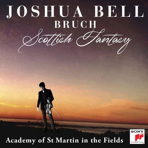'Bruch: Scottish Fantasy'