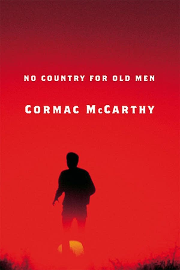 """No Country For Old Men,"" by Cormac McCarthy"