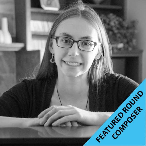 Featured Round Composer: Madeline Pape