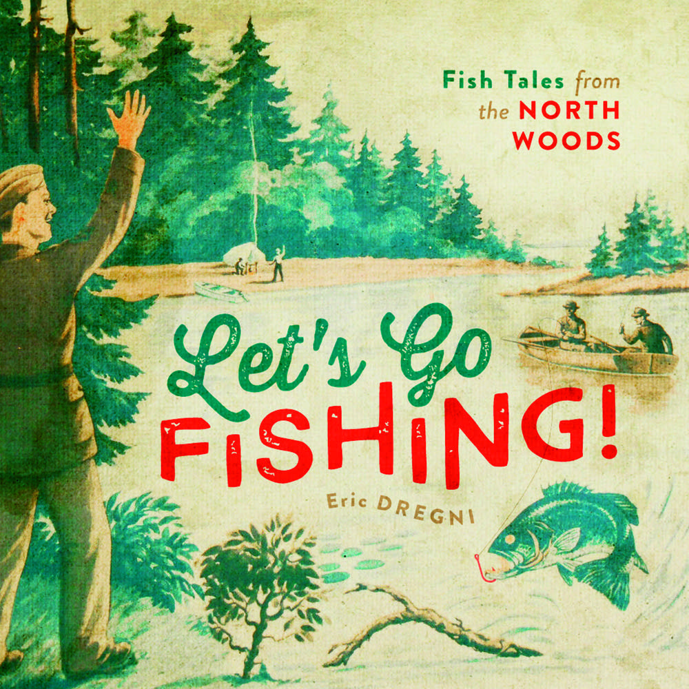 Smelt wrestling carp trains and other local fish tales for Let s go fishing xl
