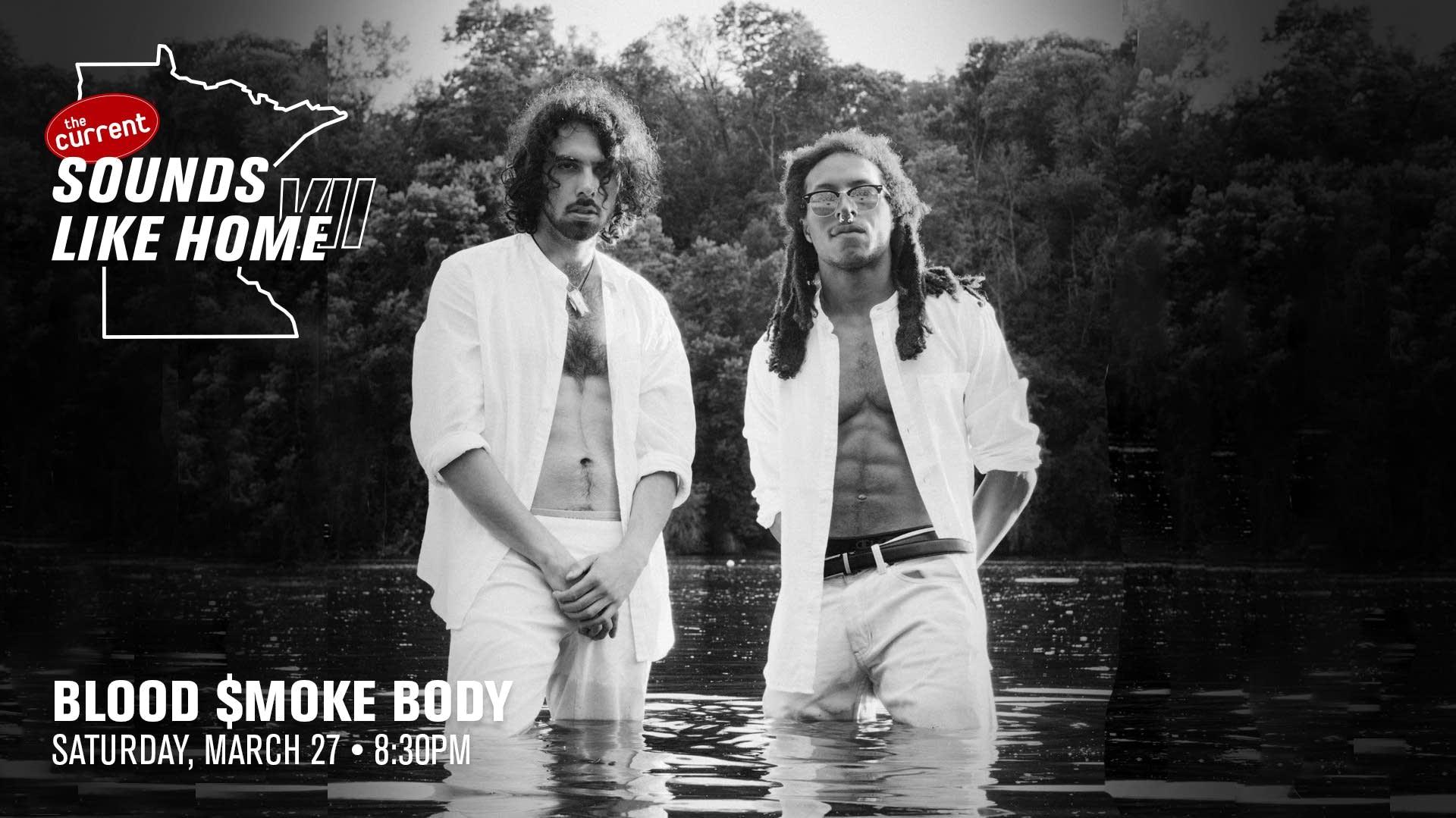 Blood $moke Body