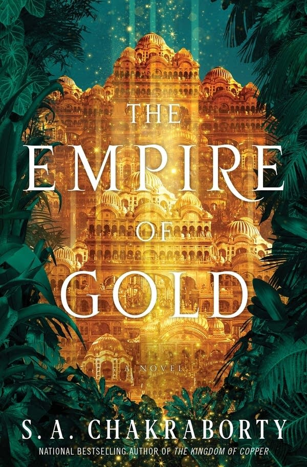 'The Empire of Gold' by S. A. Chakraborty