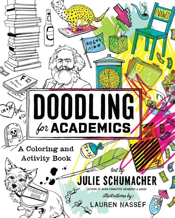 """Doodling for Academics"" by Julie Schumacher,"