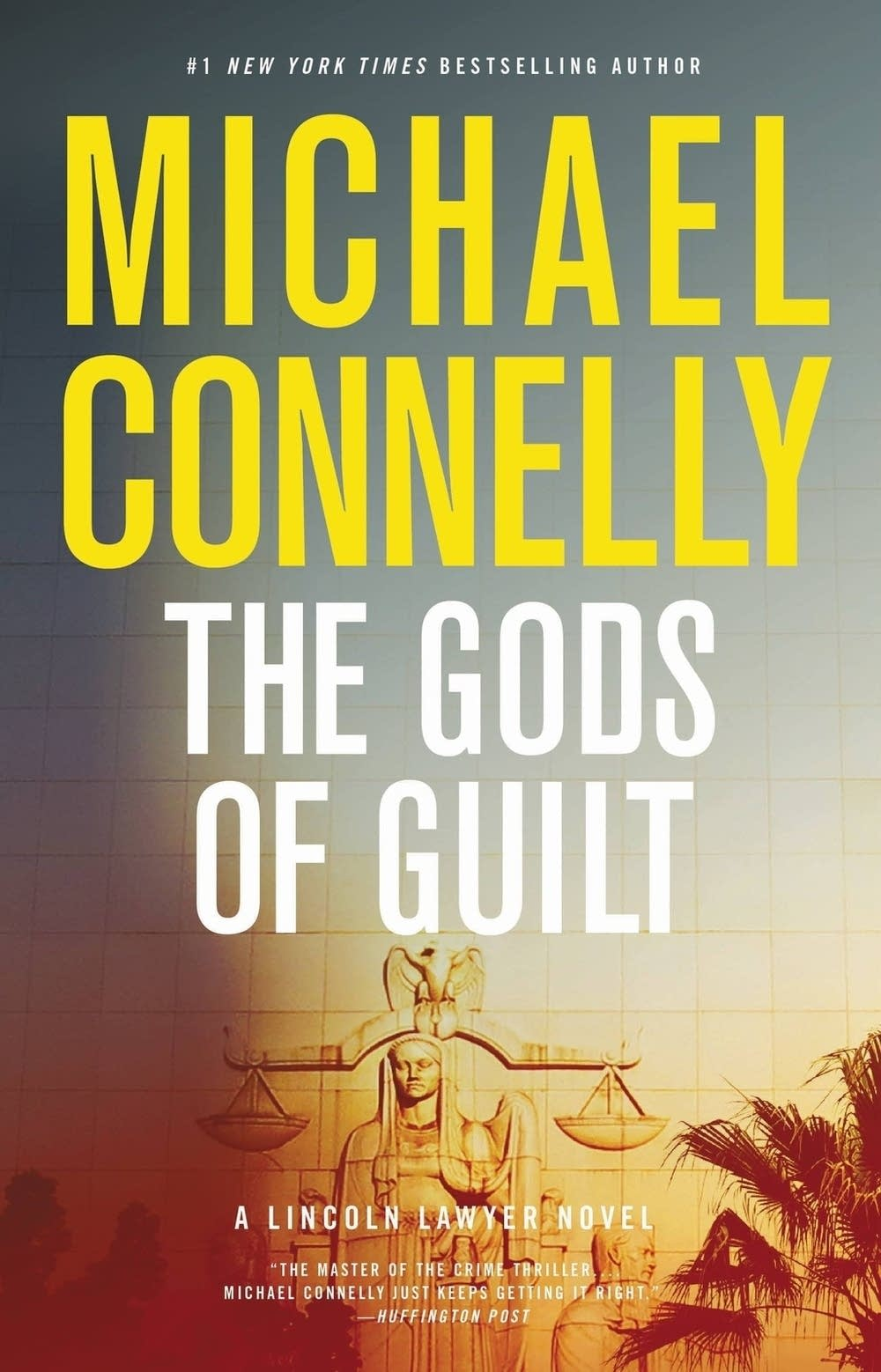 'The Gods of Guilt' by Michael Connelly