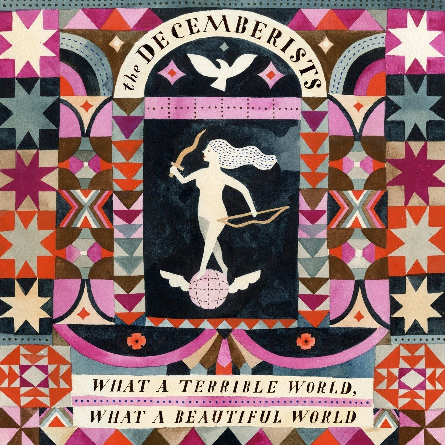 The Decemberists, 'What a Terrible World, What a B