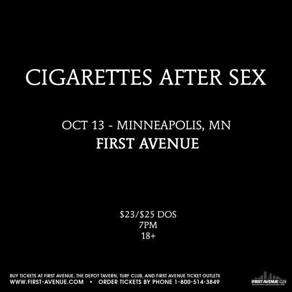 Cigarettes After Sex at First Avenue