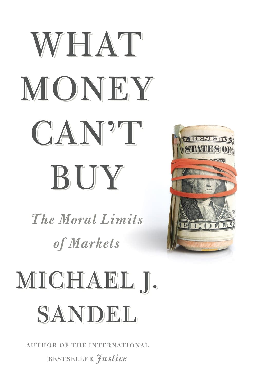 'What Money Can't Buy' by Michael Sandel