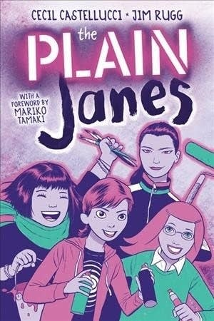 'The Plain Janes' by Cecil Castellucci and Jim Rugg