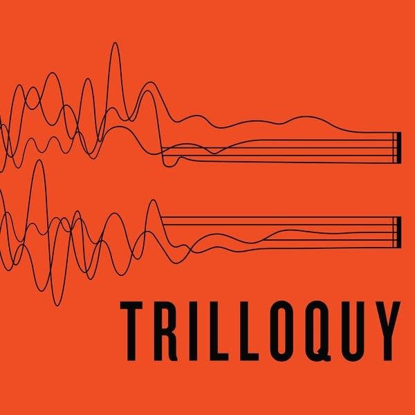 Trilloquy Podcast