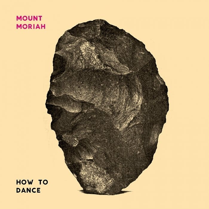 Mount Moriah - How to Dance