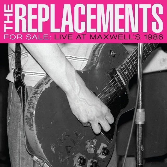 The Replacements for Sale: Live at Maxwell's