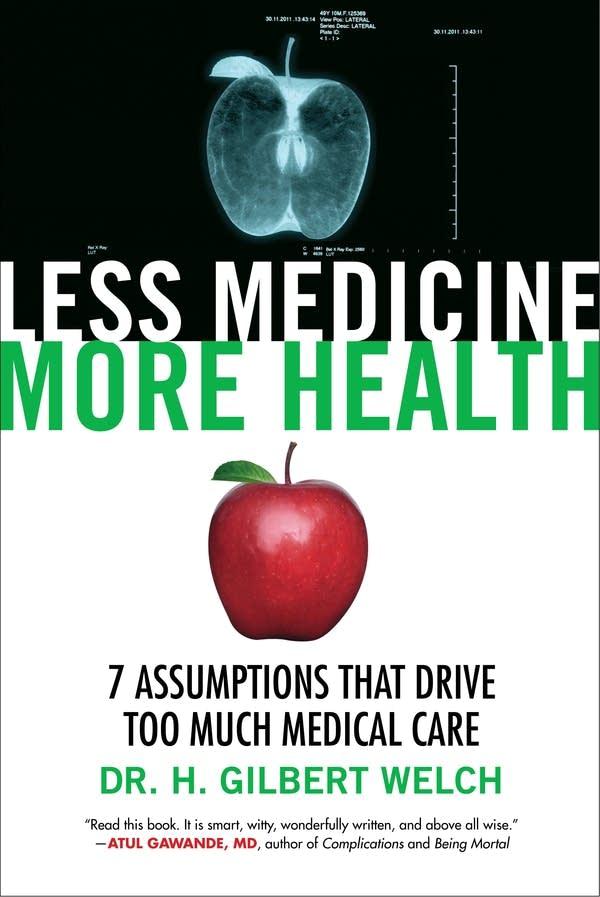 'Less Medicine, More Health'