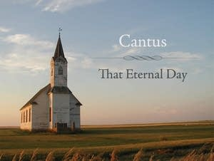 Cantus:  That Eternal Day (Cantus 1210)