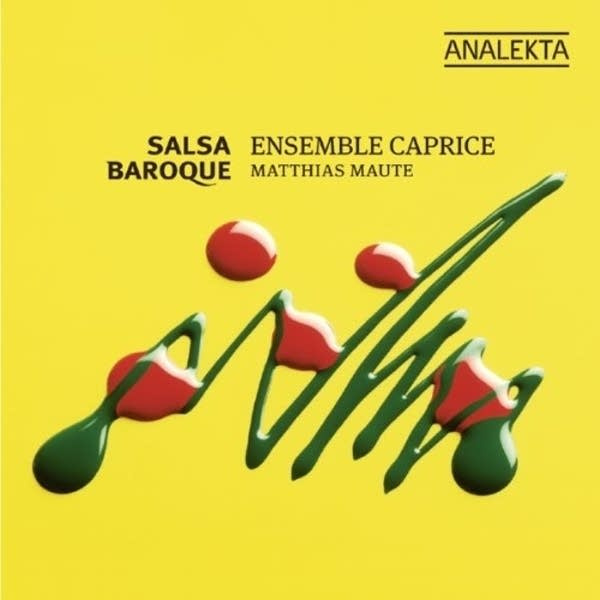 Ensemble Caprice - Salsa Baroque (Analekta 9957)
